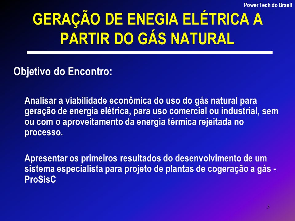 GERAÇÃO DE ENEGIA ELÉTRICA A PARTIR DO GÁS NATURAL