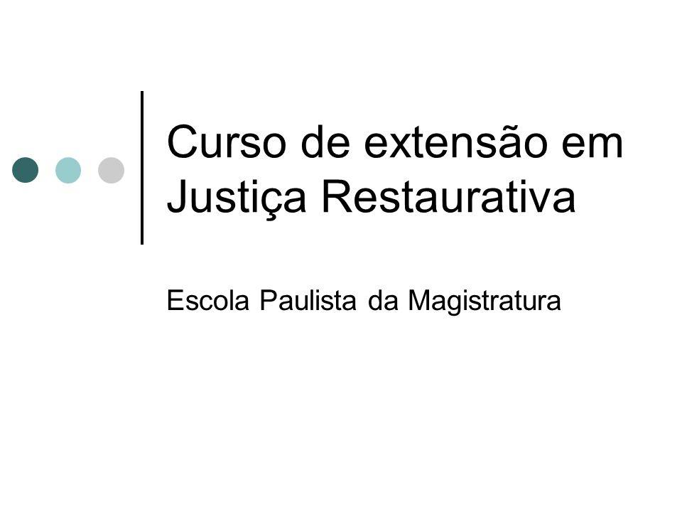 Curso de extensão em Justiça Restaurativa