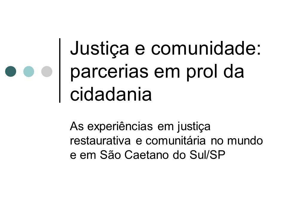 Justiça e comunidade: parcerias em prol da cidadania