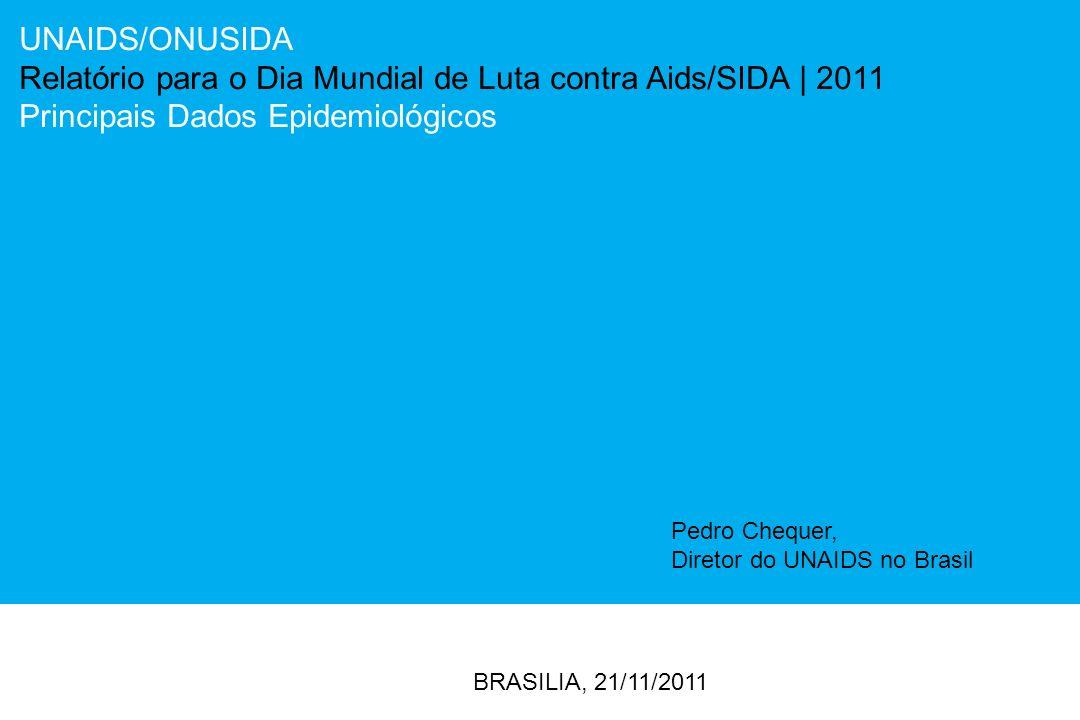Relatório para o Dia Mundial de Luta contra Aids/SIDA | 2011