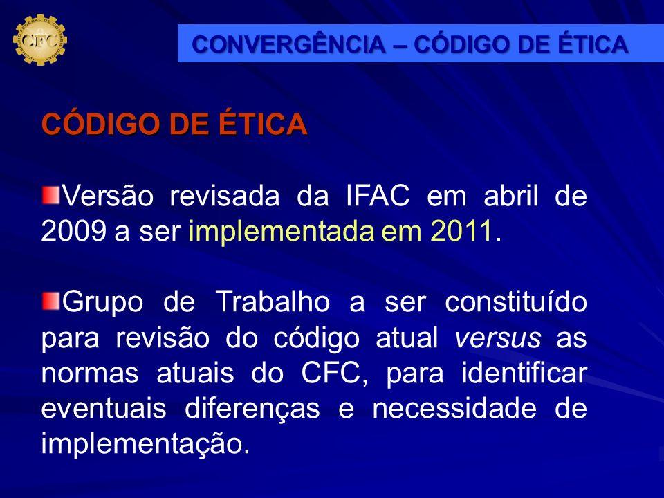 Versão revisada da IFAC em abril de 2009 a ser implementada em 2011.