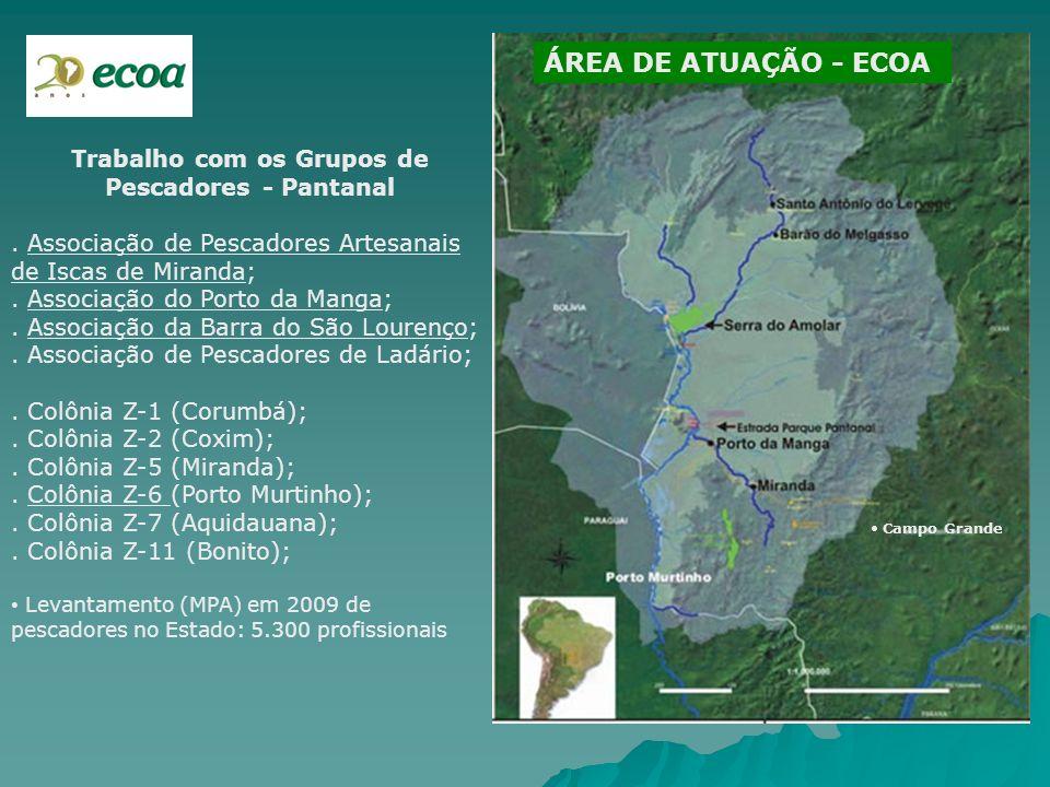 Trabalho com os Grupos de Pescadores - Pantanal