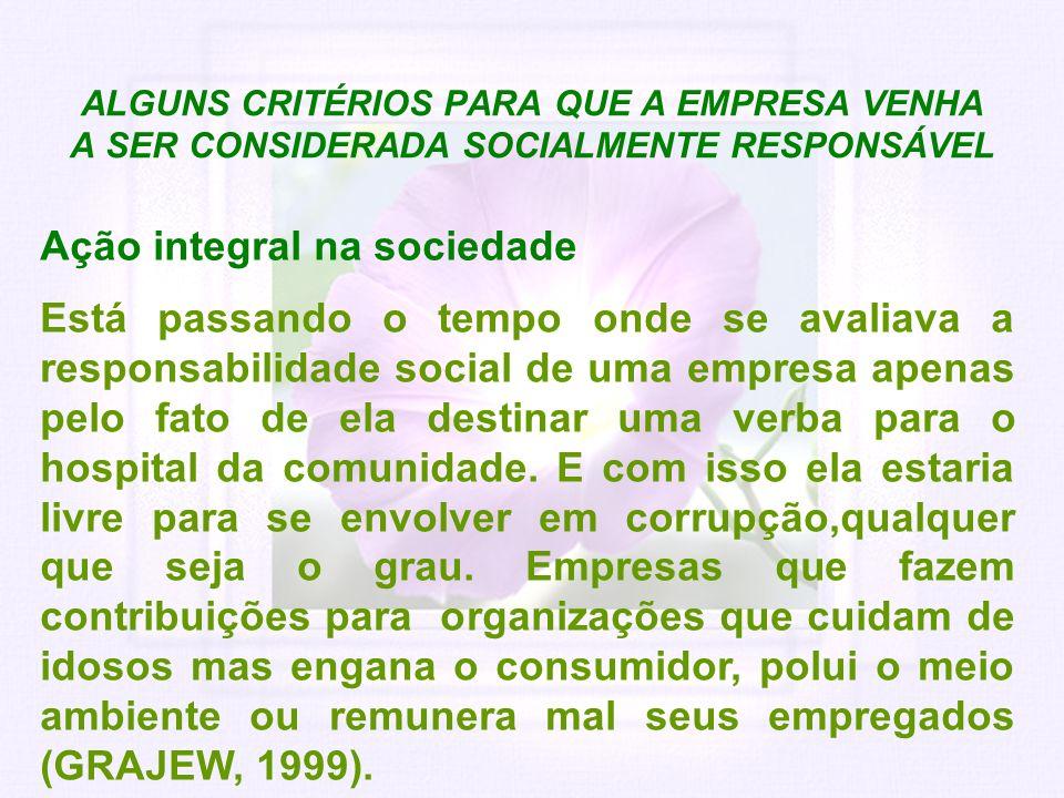 ALGUNS CRITÉRIOS PARA QUE A EMPRESA VENHA A SER CONSIDERADA SOCIALMENTE RESPONSÁVEL