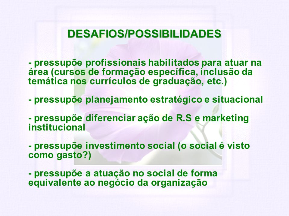 DESAFIOS/POSSIBILIDADES