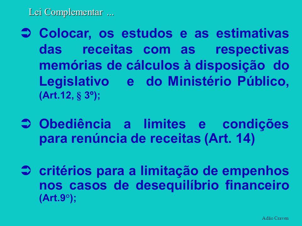 Obediência a limites e condições para renúncia de receitas (Art. 14)