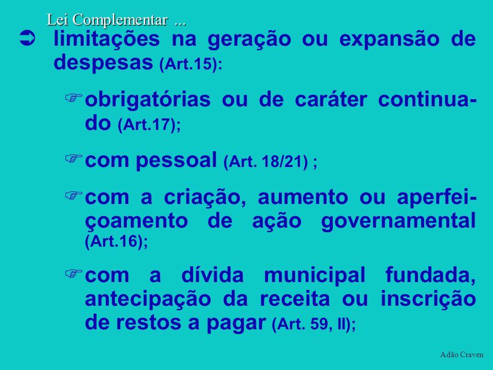limitações na geração ou expansão de despesas (Art.15):