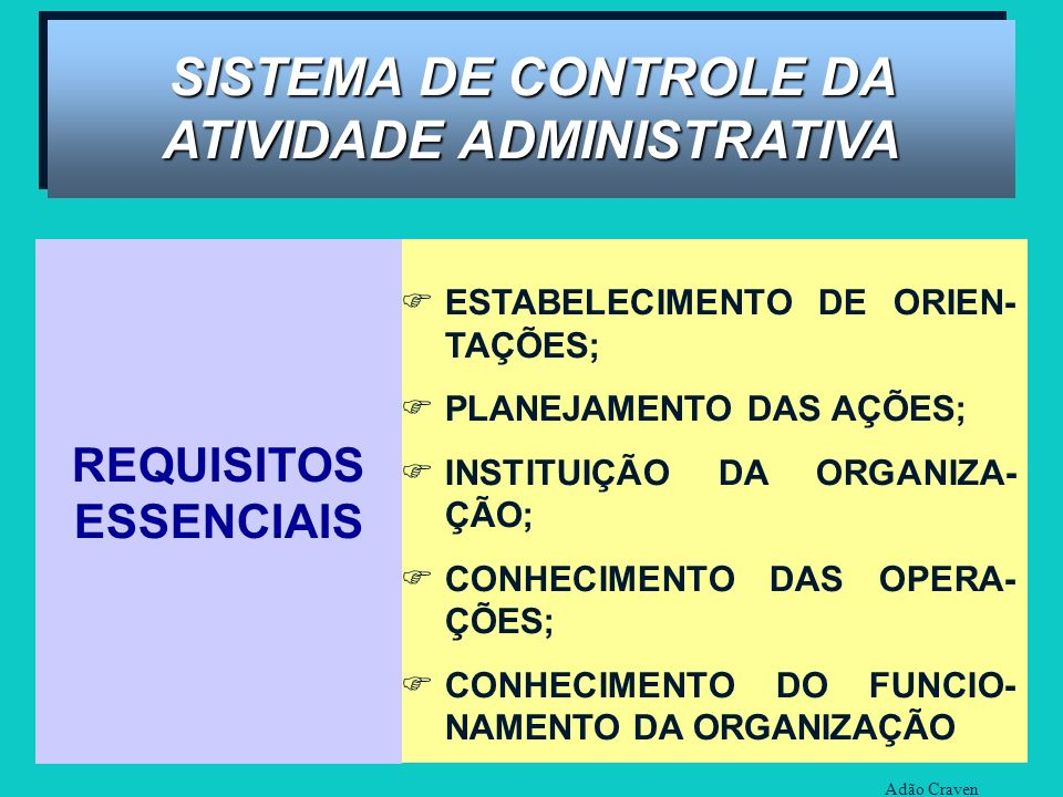SISTEMA DE CONTROLE DA ATIVIDADE ADMINISTRATIVA