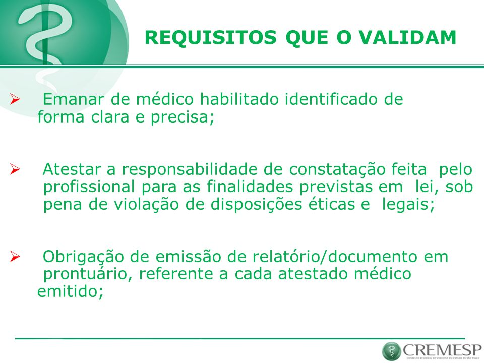 REQUISITOS QUE O VALIDAM