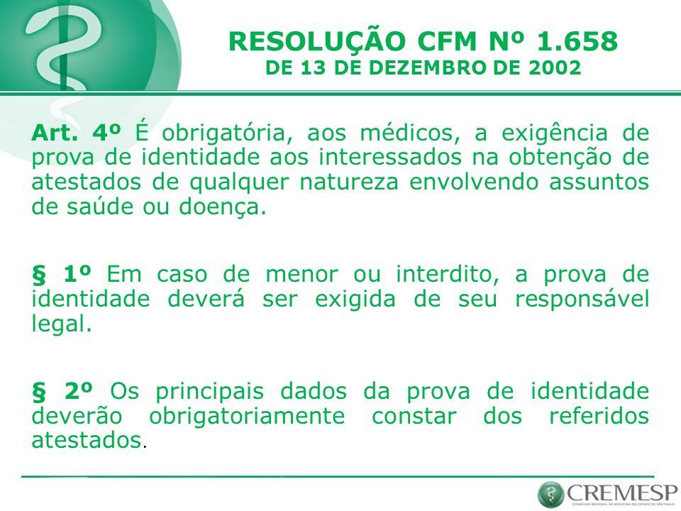 RESOLUÇÃO CFM Nº 1.658 DE 13 DE DEZEMBRO DE 2002.