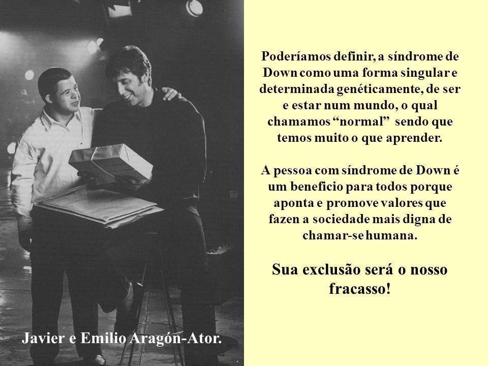 Sua exclusão será o nosso fracasso! Javier e Emilio Aragón-Ator.