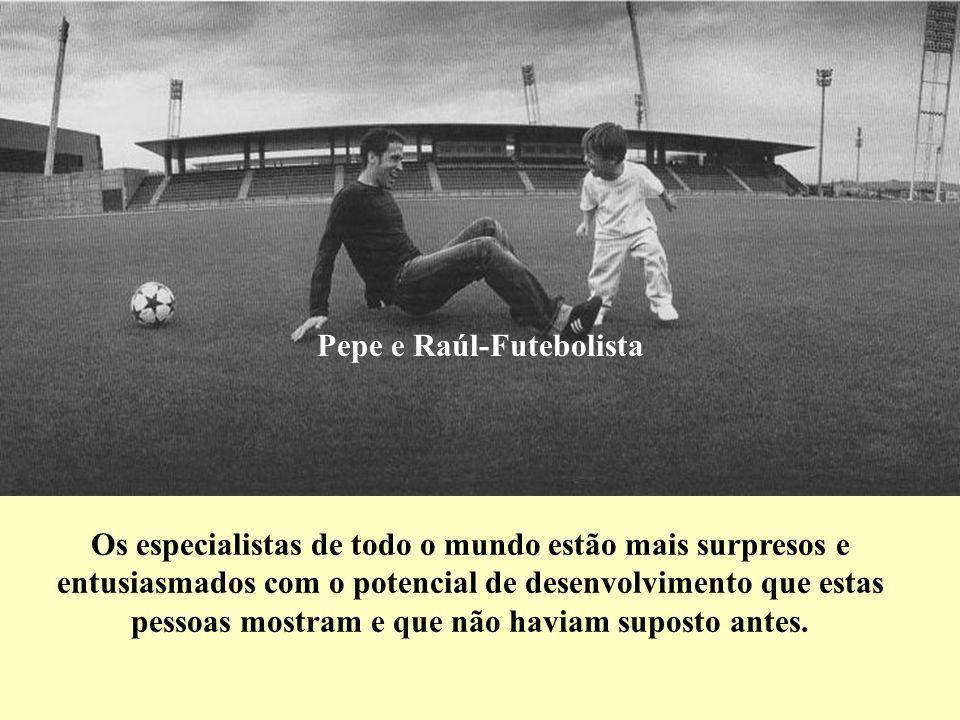 Pepe e Raúl-Futebolista
