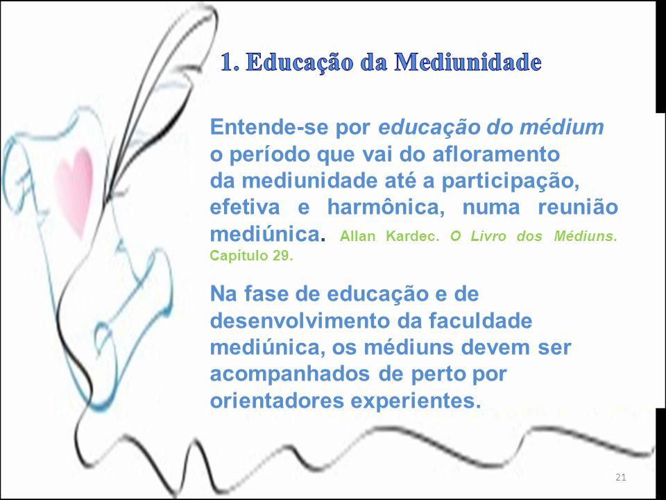 1. Educação da Mediunidade