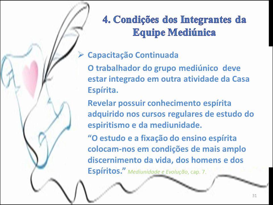 4. Condições dos Integrantes da Equipe Mediúnica