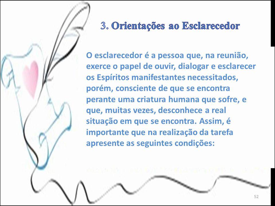 3. Orientações ao Esclarecedor