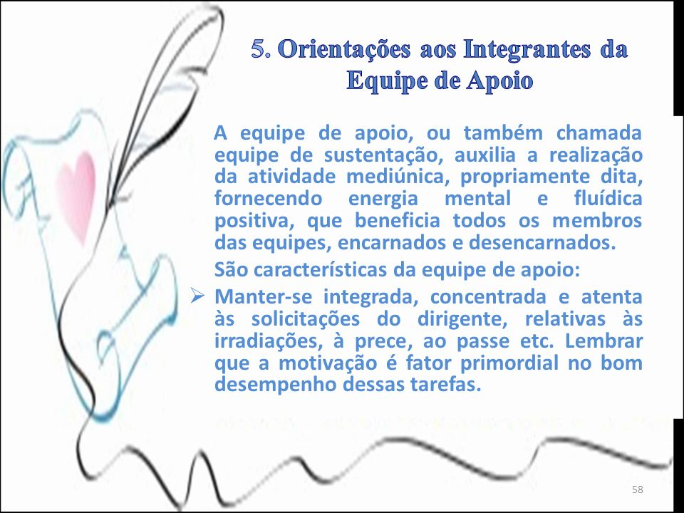 5. Orientações aos Integrantes da Equipe de Apoio