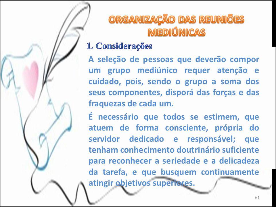 ORGANIZAÇÃO DAS REUNIÕES MEDIÚNICAS