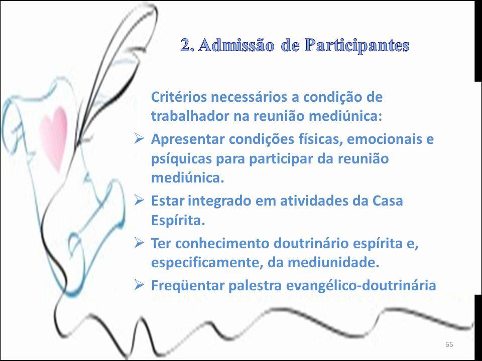 2. Admissão de Participantes
