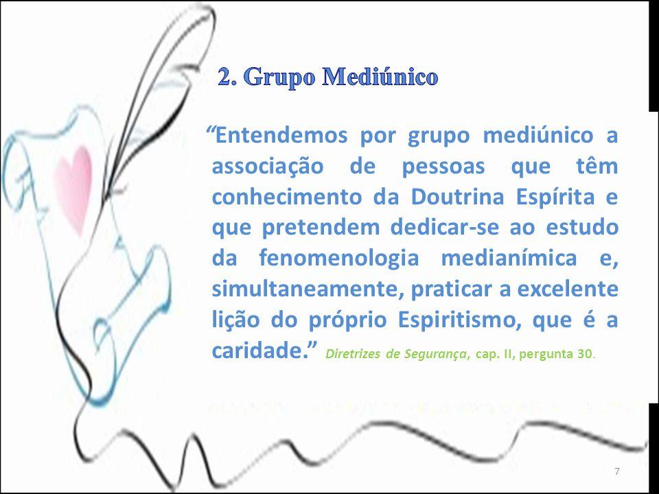 2. Grupo Mediúnico