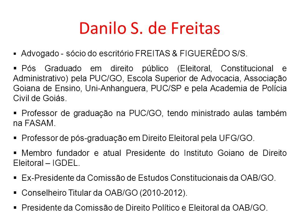 Danilo S. de Freitas Advogado - sócio do escritório FREITAS & FIGUERÊDO S/S.