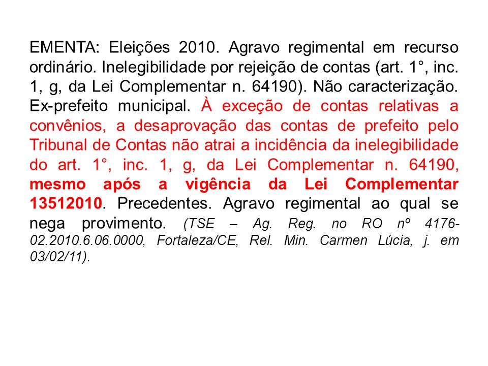 EMENTA: Eleições 2010. Agravo regimental em recurso ordinário
