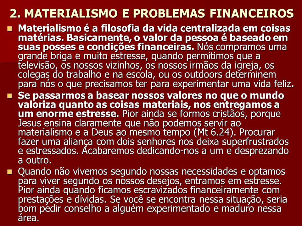 2. MATERIALISMO E PROBLEMAS FINANCEIROS