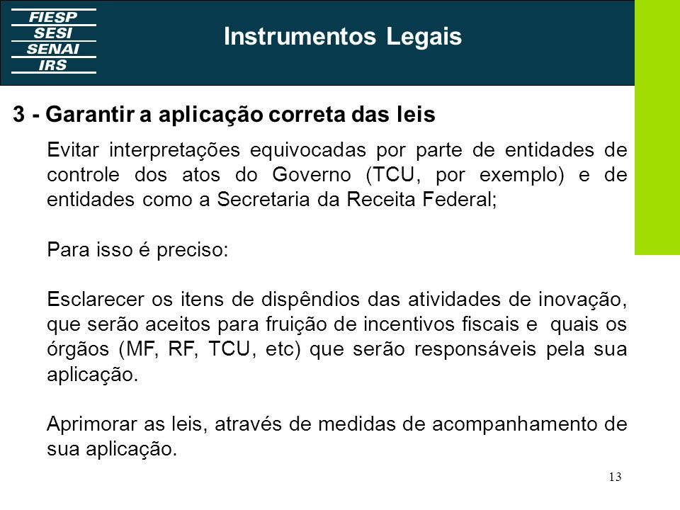 Instrumentos Legais 3 - Garantir a aplicação correta das leis
