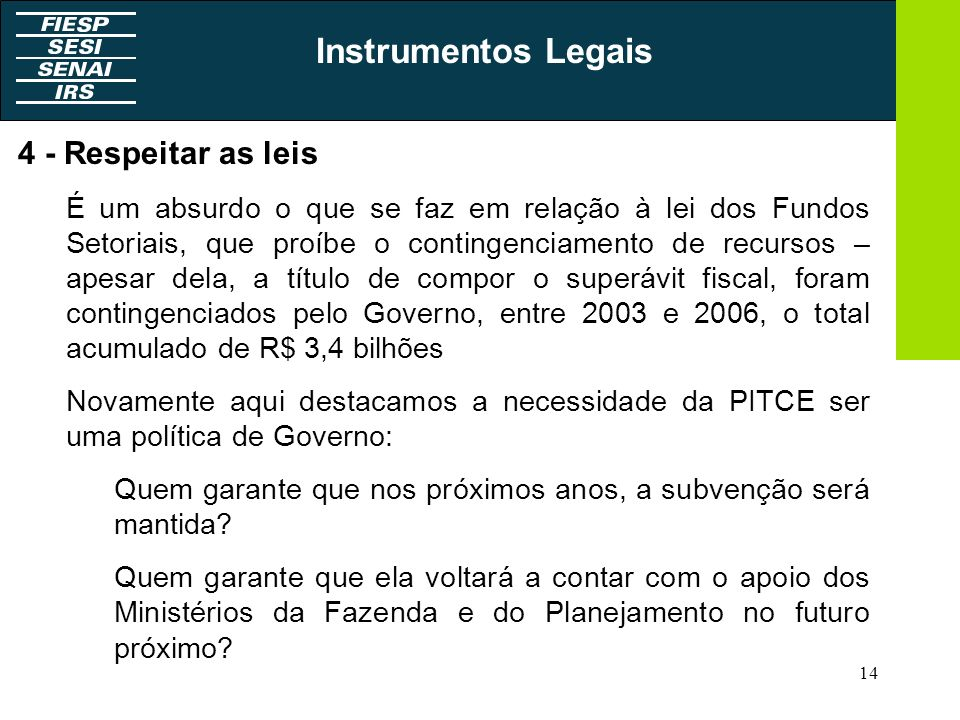 Instrumentos Legais 4 - Respeitar as leis