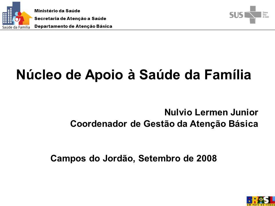 Núcleo de Apoio à Saúde da Família Campos do Jordão, Setembro de 2008
