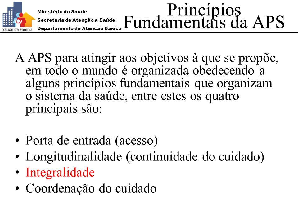 Princípios Fundamentais da APS
