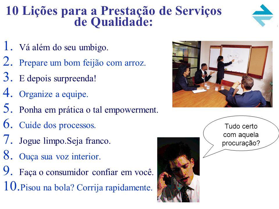 10 Lições para a Prestação de Serviços de Qualidade: