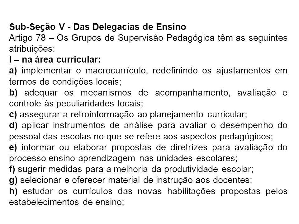 Sub-Seção V - Das Delegacias de Ensino