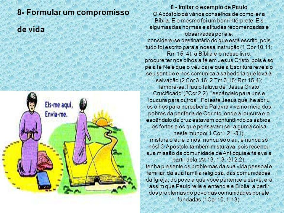 8- Formular um compromisso de vida