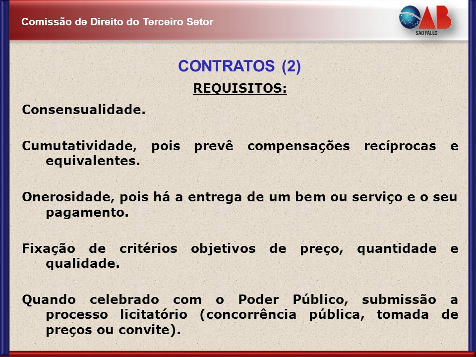 CONTRATOS (2) REQUISITOS: Consensualidade.