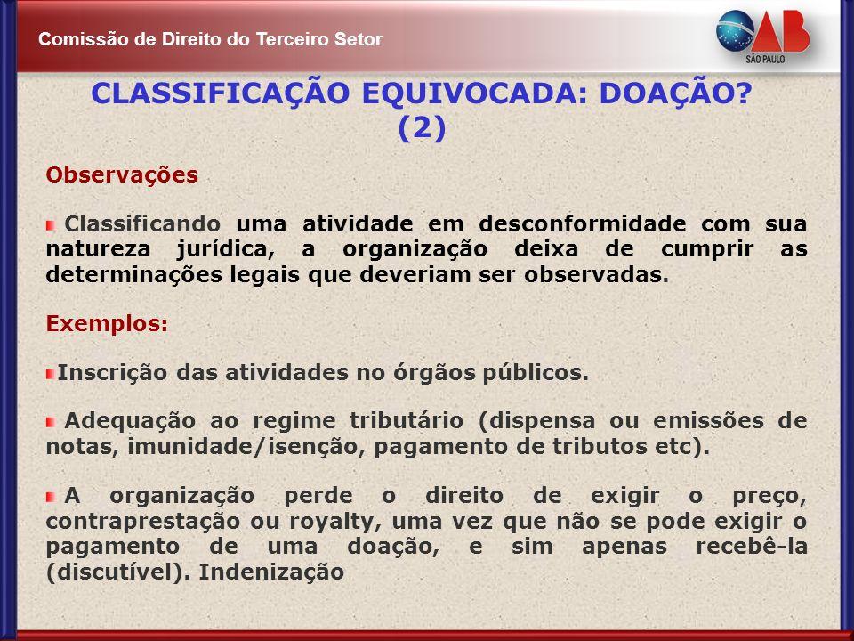 CLASSIFICAÇÃO EQUIVOCADA: DOAÇÃO (2)