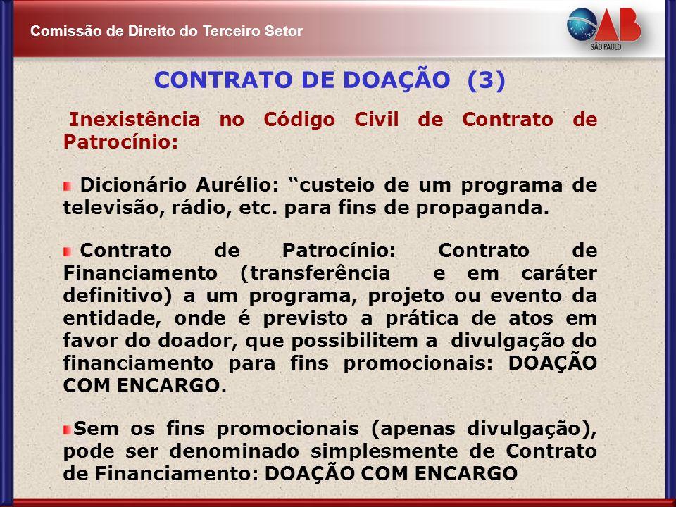 CONTRATO DE DOAÇÃO (3) Inexistência no Código Civil de Contrato de Patrocínio:
