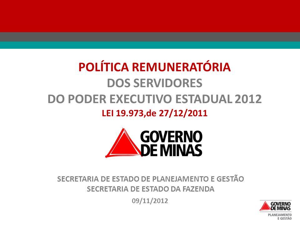 POLÍTICA REMUNERATÓRIA DOS SERVIDORES DO PODER EXECUTIVO ESTADUAL 2012