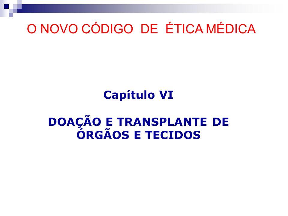 DOAÇÃO E TRANSPLANTE DE ÓRGÃOS E TECIDOS