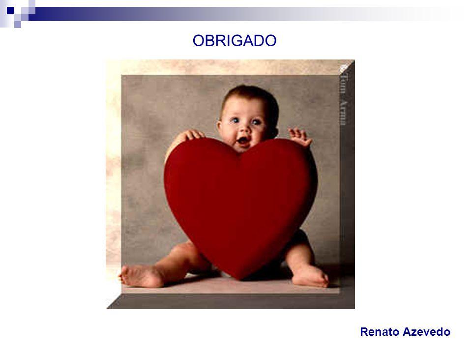 OBRIGADO Renato Azevedo