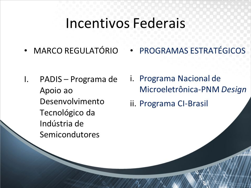 Incentivos Federais MARCO REGULATÓRIO