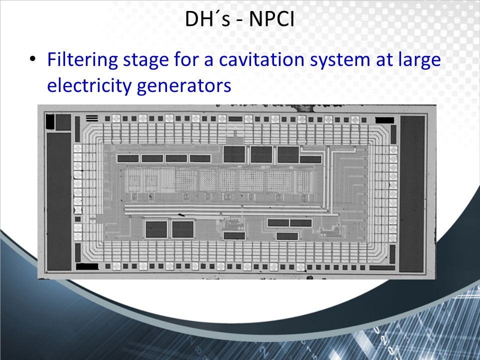 DH´s - NPCI Filtering stage for a cavitation system at large electricity generators