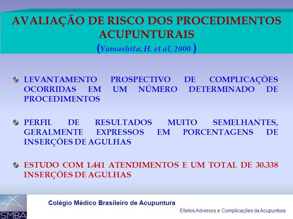 AVALIAÇÃO DE RISCO DOS PROCEDIMENTOS ACUPUNTURAIS (Yamashita, H