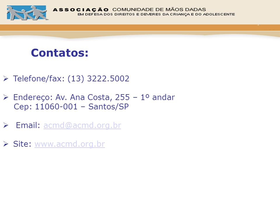 Contatos: Telefone/fax: (13) 3222.5002