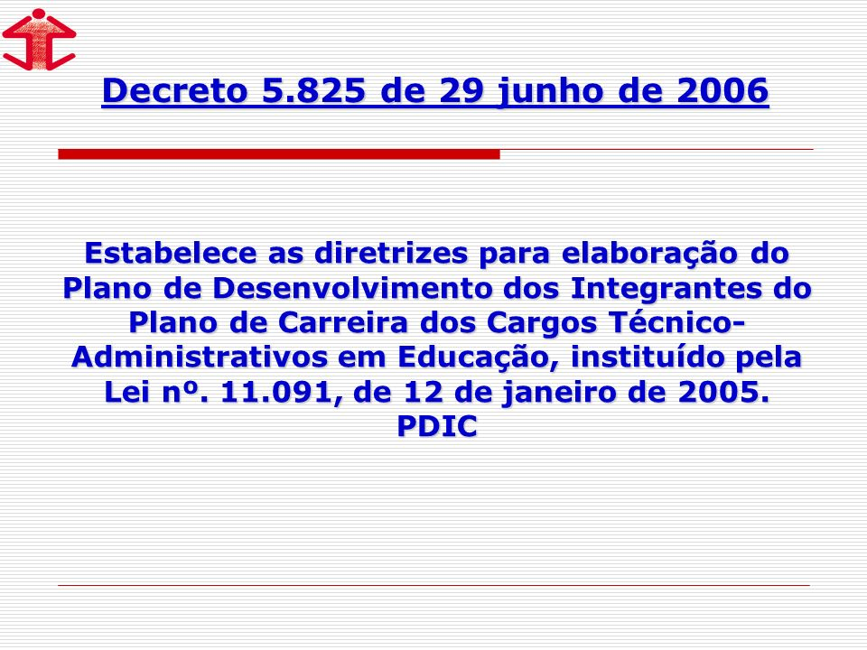 Decreto 5.825 de 29 junho de 2006