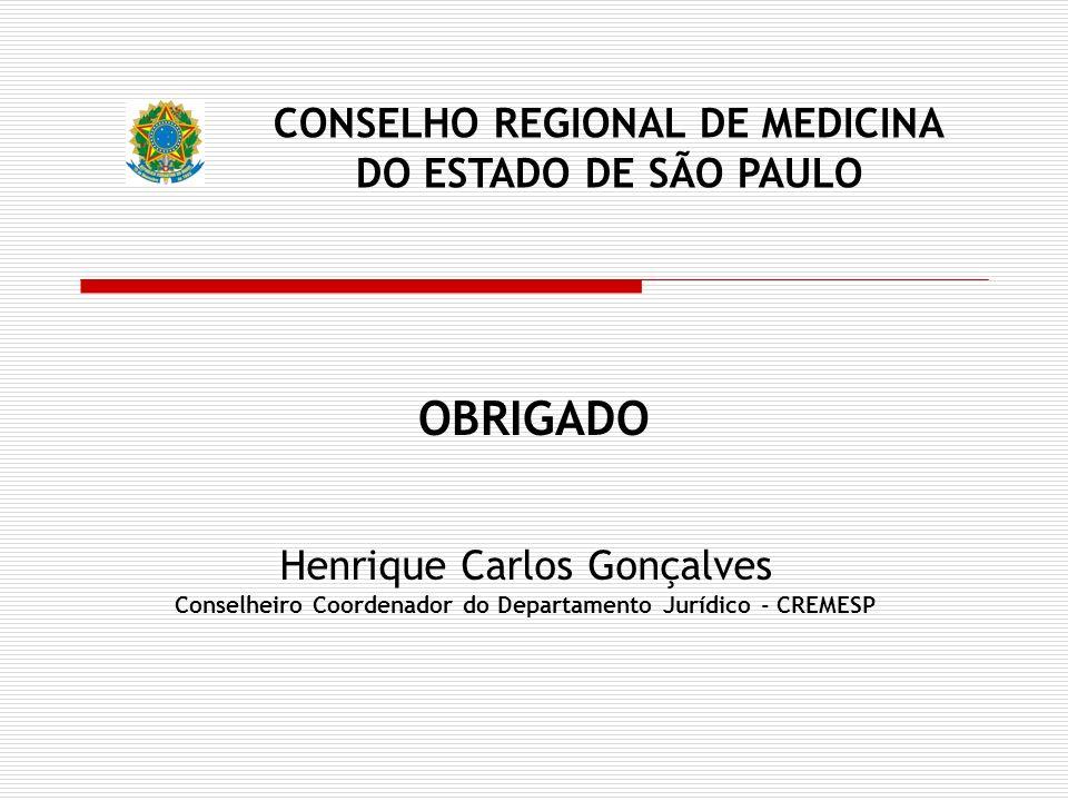 OBRIGADO CONSELHO REGIONAL DE MEDICINA DO ESTADO DE SÃO PAULO