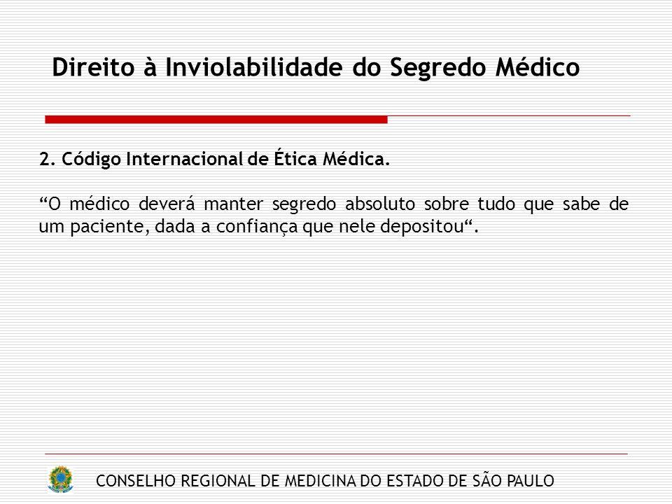 Direito à Inviolabilidade do Segredo Médico