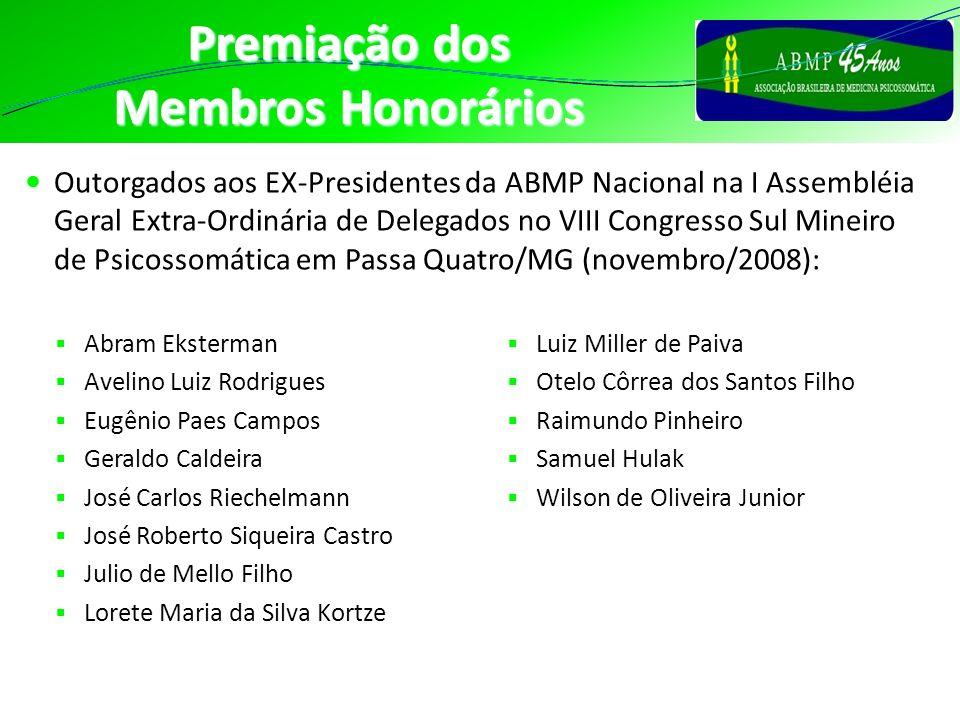 Premiação dos Membros Honorários