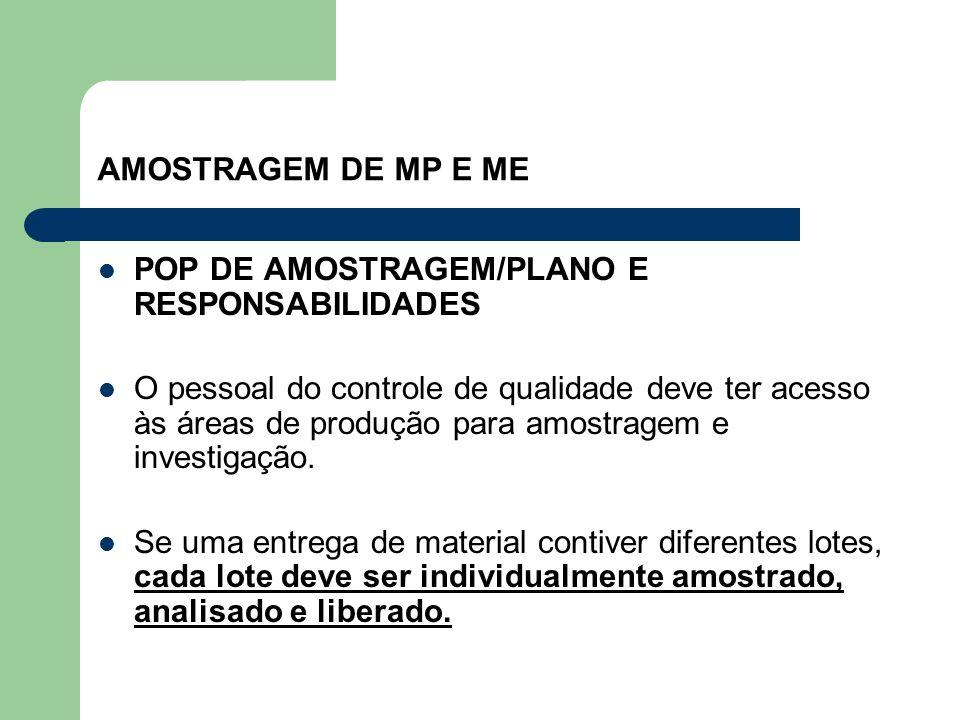 AMOSTRAGEM DE MP E ME POP DE AMOSTRAGEM/PLANO E RESPONSABILIDADES.