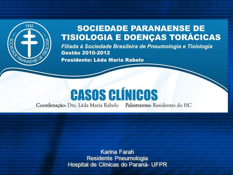 Residente Pneumologia Hospital de Clínicas do Paraná- UFPR