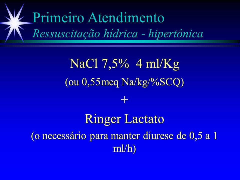 Primeiro Atendimento Ressuscitação hídrica - hipertônica