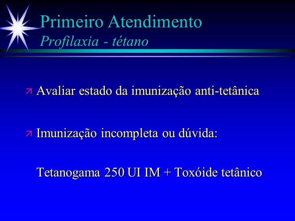 Primeiro Atendimento Profilaxia - tétano
